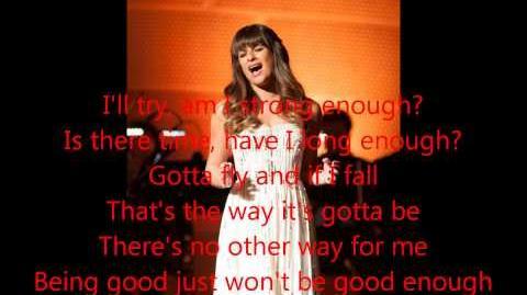 Glee - Being Good Isn't Good Enough (Lyrics)