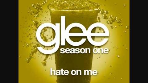 Glee - Hate On Me (Full Song HQ)