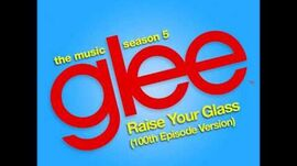 Glee - Raise Your Glass (DOWNLOAD MP3 + LYRICS)