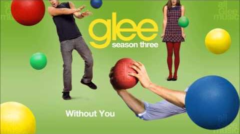 Without You Glee HD FULL STUDIO