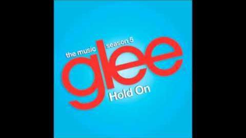 Glee hold on