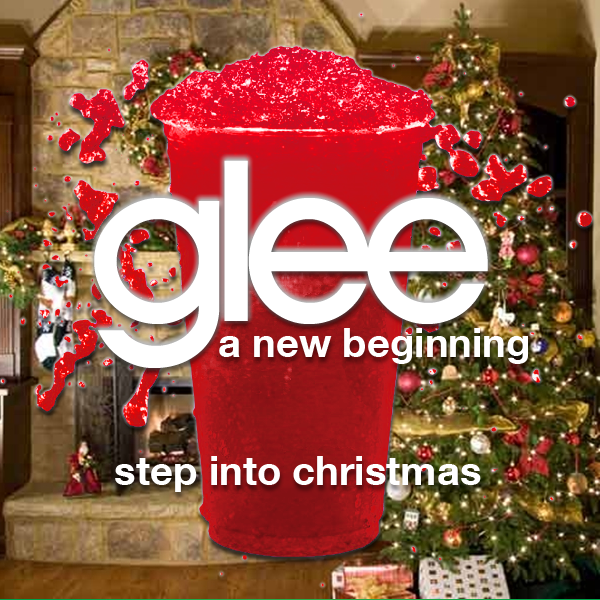 Step Into Christmas.Step Into Christmas Glee A New Beginning Ff Wiki Fandom