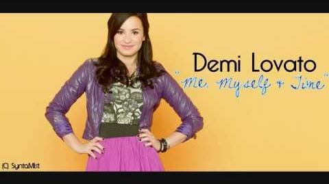 Me, Myself, and Time - Demi Lovato