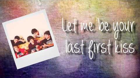 One Direction - Last First Kiss (Lyrics)