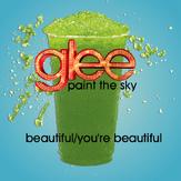 Beautiful/ You're Beautiful
