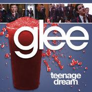 Glee - teenage dream