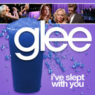 Glee - slept with you