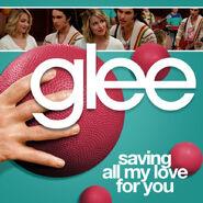 Glee - saving all my love