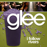 Glee - follow rivers