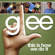 Glee - how we do it