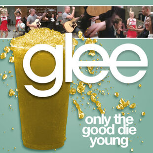 Glee - good die