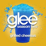 Glee ep - grilled cheesus