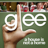Glee - house not home
