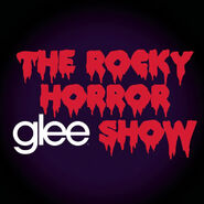 Glee The Music - The Rocky Horror Glee Show