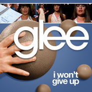 Glee - i wont give up