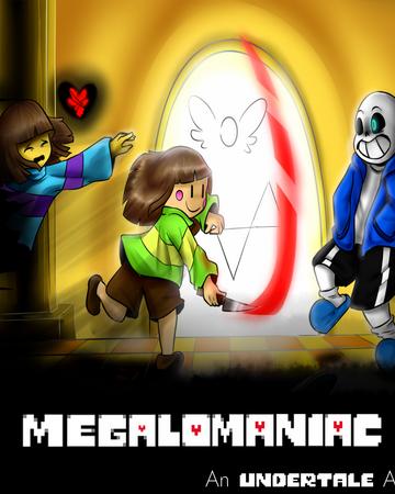 Megalomaniac OST | Glitchtale Wiki | Fandom