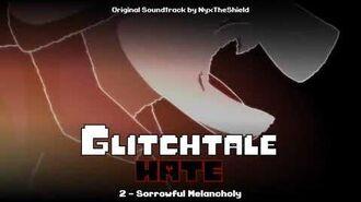 Glitchtale HATE OST - Sorrowful Melancholy
