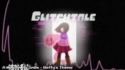 Glitchtale OST - A Welcoming Smile -Betty's Theme-
