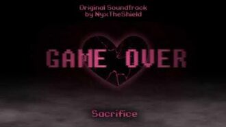 GAME OVER Part 2 OST - Sacrifice