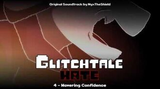 Glitchtale HATE OST - Wavering Confidence