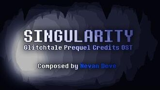 """""""Singularity"""" - Glitchtale Prequel Credits OST (Composed by Nevan Dove)"""
