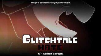 Glitchtale HATE OST - Golden Seraph