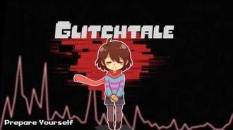 Glitchtale OST - Prepare Yourself-1