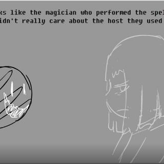 Parece que el mago que realizó el hechizo realmente no se preocupó por el anfitrión que usaron.