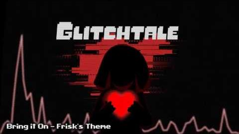 Glitchtale OST - Bring It On -Frisk's Theme-