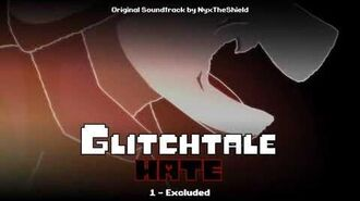 Glitchtale HATE OST - Excluded