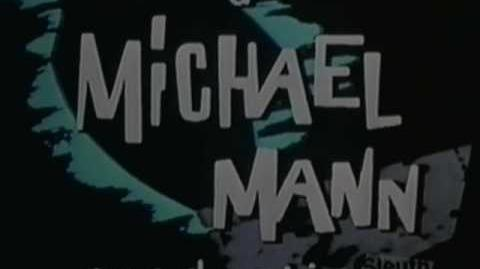 A Michael Mann Production and Universal Television Logos