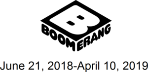 Boomerang June 21, 2018-April 10, 2019