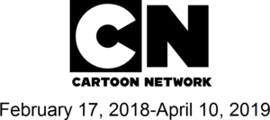 Cartoon Network February 17, 2018-April 10, 2019