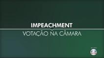 Impeachment - Votacao na Camara
