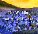 The Wedding That Almost Wasn't