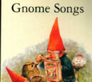 Gnome Songs