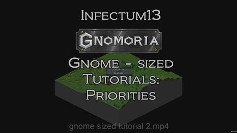 Gnomoria - Gnome-sized tutorials - Priorities