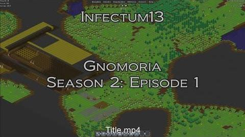 "Gnomoria - S2 Ep1 - ""A New Home"""