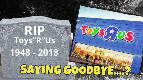 Toys R Us Store Closing, Saying Goodbye ??