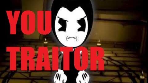 YOU TRAITOR!