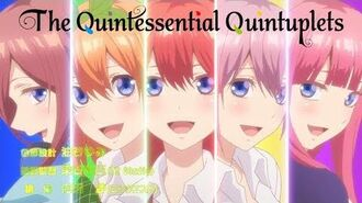 The Quintessential Quintuplets - Opening Quintuplet Feelings