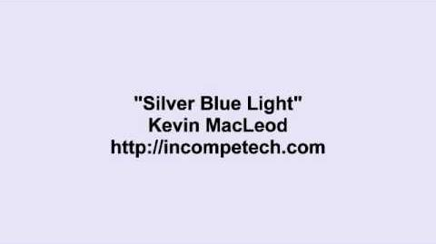Kevin MacLeod ~ Silver Blue Light