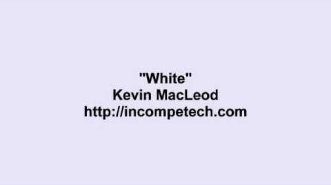 Kevin MacLeod ~ White