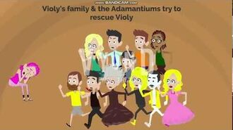Violy's family & the Adamantiums try to rescue Violy