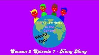 Evil Yellow Horse In The Concert - Season 2 Episode 7 - Hong Kong