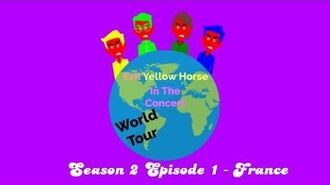 Evil Yellow Horse In The Concert - Season 2 Episode 1 - France