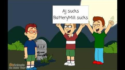 Aj and BatteryMill Died