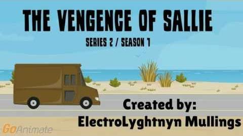 "(95 Subs special) The Vengeange of Sallie Episode 1 Sallie returns aka ""Killer Queen"" iz back"