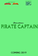 Dreamworks' Pirate Captain Movie 2019 Coming soon Teaser Poster