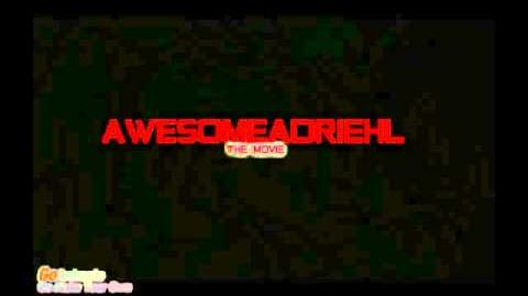 Awesomeadriehl the Movie (Teaser) (2015)